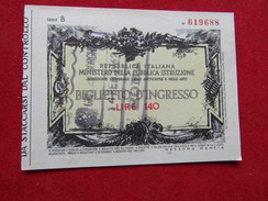 Ticket D`entrée,Biglietto D`Ingresso,Ministero Della Pubblica Istruzione,Italie 140 Lire. - Tickets - Entradas
