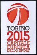 ITALIA TORINO 2015 - SETTIMANA EUROPEA DELLO SPORT - CAPITALE EUROPEA DELLO SPORT - Francobolli