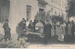 ALGERIE )) PHILIPPEVILLE    Porte De L'hopital Militaire - Autres Villes