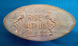 04208 ELONGATED COIN TOKEN EROTIC CLUB  21 RIDE WITH US - Pièces écrasées (Elongated Coins)