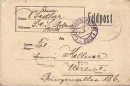 FELDPOSTBRIEF Gel.1917 V.Feldpostamt POLA Nach Wien II, Brief Mit Inhalt - Briefe U. Dokumente