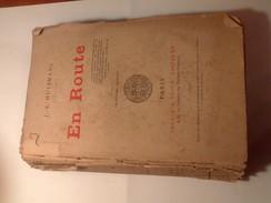 HUYSMANS - En Route - 1895 - 3ème édition - Livres, BD, Revues