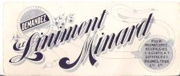 """Demandez Le Liniment Minard Pour Rhumatismes Neuralgies Sciatica Diphtheries, Rhumes, Toux Etc., ("""" X 4"""" 22.5 Cm X 10 Cm - L"""