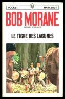 """"""" BOB MORANE: Le Tigre Des Lagunes """", Par Henri VERNES -  PM  N° 1017 (Bob Morane N° 47). - Livres, BD, Revues"""