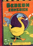 - BENJAMIN RABIER - GEDEON COMEDIEN, Complet , 1929, Déchirure Première Page Visible Scan, état Moyen - Livres, BD, Revues