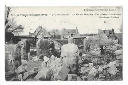 VIC SUR AISNE  (cpa 02)  La Ferme Mouflaye - Vue Générale Des Ruines - Vic Sur Aisne