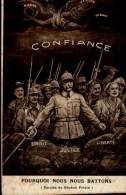 CONFIANCE..POURQUOI NOUS NOUS BATTONS.....CPA ANIMEE - Patriotiques