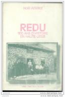 REDU ..-- 1100 Ans D´Histoire En Haute - Lesse . Noêl ANSELOT . 1985 . 290 Pages . - Libin