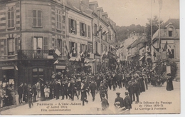 CPA Parmain - L'Isle-Adam - Fête Commémorative (2 Juillet 1911) De La Défense Du Passage De L'Oise 1870-71 - Parmain