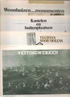 Livres - 5 Docs  : Woonhuizen Monumenten, Kastelen En Buitenplaasten, Vechten Voor Molens, Vestingwerken, Boerderijen - Histoire