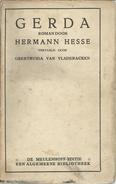 GERDA -  ROMAN DOOR HERMANN HESSE -  DE MEULENHOFF-EDITIE EEN ALGEMEENE BIBLIOTHEEK - 1918 - Antique