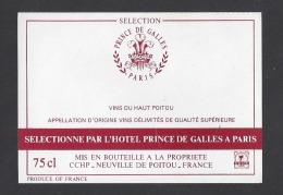 Etiquette De Vin Du Haut Poitou  -  Hôtel Prince De Galles  à  Paris - Sin Clasificación