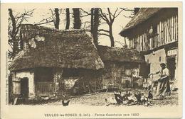 VEULES LES ROSES - Ferme Cauchoise Vers 1850 - Veules Les Roses