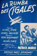1938 - PROVENCE - PARTITION LA RUMBA DES CIGALES - VAUCAIRE EMER PATRICE ET MARIO - EXC ETAT COMME NEUVE - - Music & Instruments