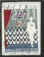 ITALIA REPUBBLICA ITALY REPUBLIC 2011 GIORNATA MONDIALE DEL TEATRO USATO USED OBLITERE´ - 6. 1946-.. Republic