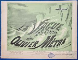 PARTITION PIANO GF OLIVIER MÉTRA LA VAGUE SUITE DE VALSES BOIS LE ROI VERSION 1880 ILL DENIS-JANNIN - Classical