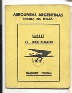 AEROLINEAS ARGENTINAS - 1943 CARNET DE IDENTIFICACION De PERSONAL Para Poder Viajar En Los Micros De La Empresa - Documentos Históricos