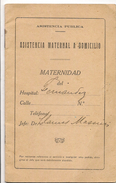 ARGENTINA - CARNET DE ASISTENCIA MATERNAL A DOMICILIO - 1926 COMPLETO CON 11 PAGINAS - Documentos Históricos