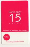 ANTILLES FRANCAISES  Recharge ONLY 15€ - Antilles (Françaises)