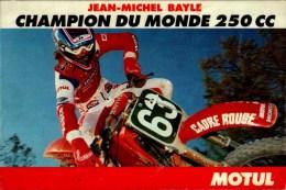 JEAN MICHEL BAYLE  CHAMPION DU MONDE 250 CC    ..CPM ANIMEE - Sport Moto