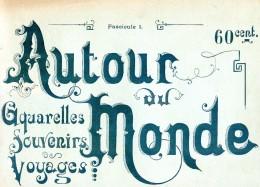 Autour Du Monde - Aquarelles Souvenirs Voyages - Fascicule I - Japon Moeurs Et Usages - Livres, BD, Revues