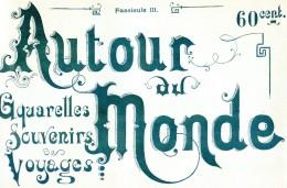 Autour Du Monde - Aquarelles Souvenirs Voyages - Fascicule I II -  Russie Costumes Et Coutumes - Livres, BD, Revues
