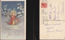 7939) AUGURALE BAMBINO ANGELO CON DONI NEL CESTO TRA CUI UN PINOCCHIO VIAGGIATA 1953 CIRCA ILLUSTRATORE NON RILEVATO - Natale