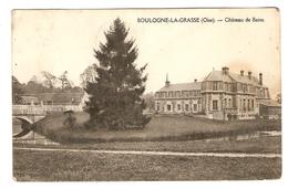 60 - BOULOGNE LA GRASSE CHATEAU DE BAINS - TRÉSOR ET POSTES JANVIER 1915 POUR FISMES - 121 INFANTERIE 61 ème Cie - 2 Sc - Francia