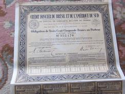 OBLIGATION DE 350 FRS 1940 - CREDIT FONCIER DU BRÉSIL ET DE L'AMERIQUE DU SUD - Banque & Assurance