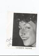 CATHERINE SAUVAGE FEUILLE DE THEATRE AVEC AUTOGRAPHE - Autographs
