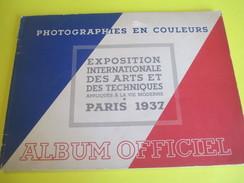 Photographies En Couleur/Album Officiel/ Exposition Internationale Des Arts Et Des Techniques /Paris/1937      CAT150 - Autres