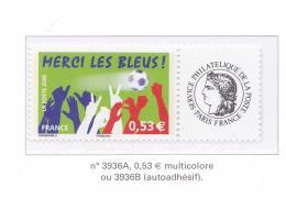 FRANCE 2006  MERCI LES BLEUS ADHESIFS 3936A CERES MNH