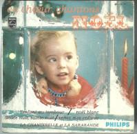 45 EP En Choeur Chantons Noel - PHILIPS - L'enfant Au Tambour, Douce Nuit Etc - Christmas Carols