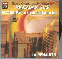 45 T (1973) ROSSINI Guillaume TELL Theme Original Film MACADAM STAR (Renault 9) - Classical
