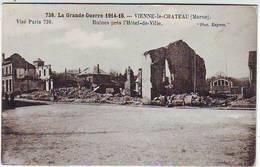 51. LA GRANDE GUERRE 1914.1918. VIENNE LE CHATEAU . RUINES PRES L'HOTEL DE VILLE . Circulée En 1916 - Francia
