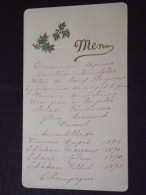 MENU - Vers 1900/1910 - Belle Carte (Vins De 1890, 1891,...) - A Voir ! - Menus