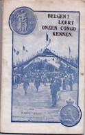 Boek - Belgen Leert Onze Congo Kennen - Karel Kuck 1918 - Books, Magazines, Comics