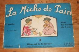 Catéchisme Illustré. La Miche De Pain. N°2. 7 Octobre 1935. - Religion