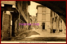 81 - LISLE SUR TARN - RUE DE L´ ANCIENNE PORTE PEYROLE - - Lisle Sur Tarn