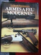 Le Monde Fascinant Des Armes à Feu Modernes  (A.J.R Cormack) éditions Gründ De 1979 - Autres