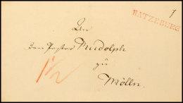"""1831/1832 (ca.), """"RATZEBURG"""" - Seltener Roter Langstempel Ideal Auf Brief Ohne Inhalt Mit Trockensiegel Nach..."""