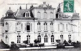 Château De BELLOY -SUR-SOMME - Autres Communes
