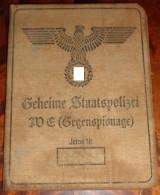 WW2 German Geheime Staatspolizei, GESTAPO,  ID, Document Auswies, Not Original (?)