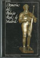 Guillermo Quintana Lacaci ARMERIA DEL PALACIO REAL DE MADRID - Culture
