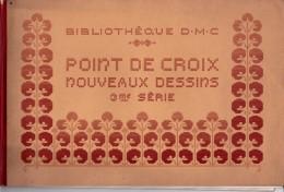 BIBLIOTHEQUE D.M.C.-POINT DE CROIX-nouveaux Dessins-3ème Série-plus Cadeau - Point De Croix