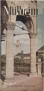 Mülheim An Der Ruhr 1959 - Faltblatt Mit 15 Abbildungen - Beiliegend Führer Durch Die Stadt 20 Seiten Mit Einem Rundgang - Dépliants Touristiques