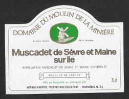 Etiquette De Vin Muscadet De Sèvre Et Maine - Domaine De La Minière - Ménard Gaborit à La Monnières (44) - Moulin à Vent - Windmills