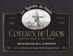 Etiquette De Vin Coteaux Du Layon 1994 - GIE Les Vignerons Du Moulin à Chavagnes  (49) - Moulin à Vent - Windmills