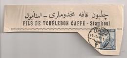Fragment TURKEY - Fils De Tchélebon Caféé Stamboul - 1921-... République
