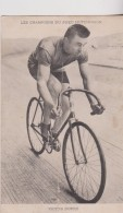 Theme Sport Cyclisme Les Champions Du Pneu Hutchinson Victor Dupré - Ciclismo